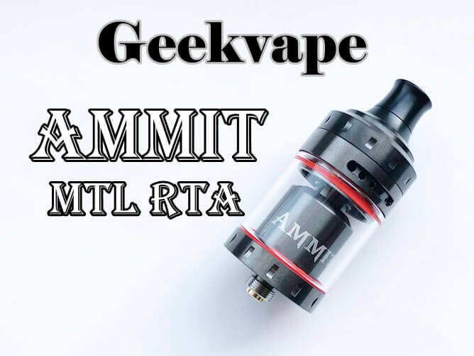 GeekVape AMMIT MTL RTA アイキャッチ