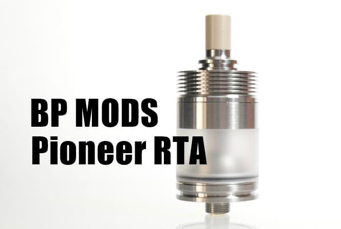 BP MODS Pioneer RTA(アイキャッチ画像)