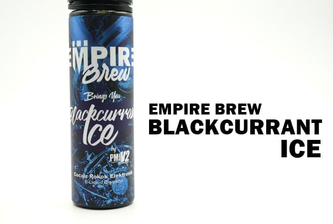 EMPIRE BREW ブラックカラントアイス リキッド レビュー