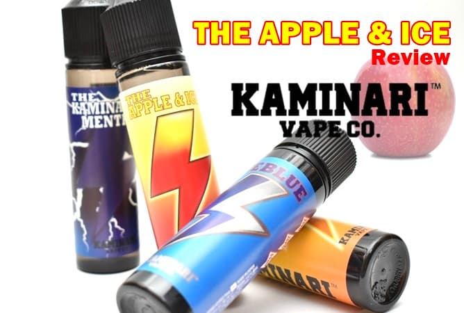 KAMINARI VAPE CO. アップル&アイス VAPEリキッド レビュー