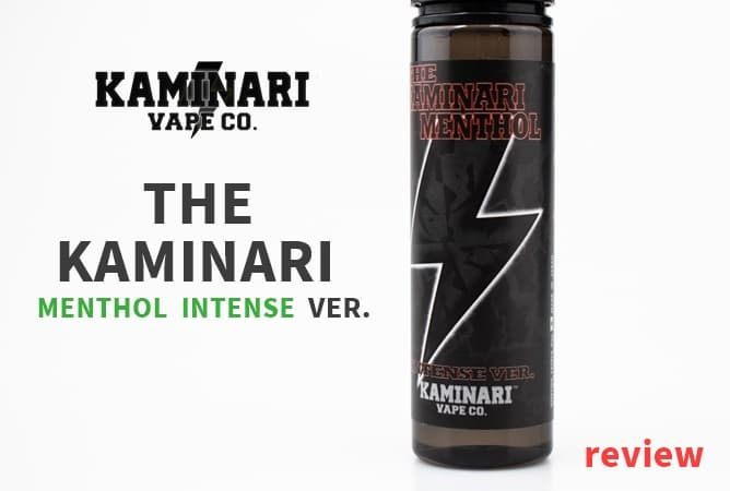 THE KAMINARI MENTHOL INTENSE リキッドレビュー