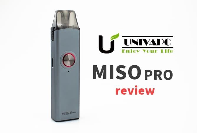 Univapo Miso PRO POD(ユニベポ ミソプロ ポッド)レビュー